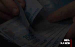 Fim Do Fundo Pis Pasep Nao Acaba Com O Abono Salarial Do Pis Pasep - Notícias e Artigos Contábeis