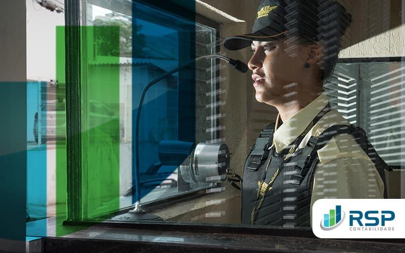 Esteja Tento As Obrigacoes Fiscais De Sua Empresa De Vigilancia E Seguranca Post (1) - Contabilidade em São Paulo | RSP Contabilidade