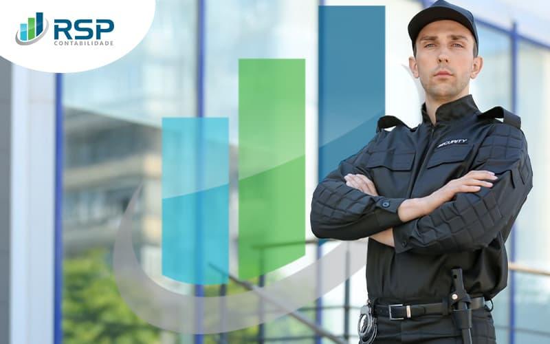 Descubra Qual O Melhor Regime Tributario Para Os Seus Servicos De Seguranca E Vigilancia Post (1) - Contabilidade em São Paulo   RSP Contabilidade